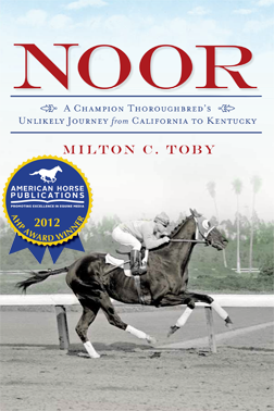 NoorA Champion Thoroughbred's Unlikely Journey from California to Kentuckyin Paperback
